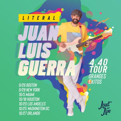 Loud and Live anuncia la esperada gira «Literal» de Juan Luis Guerra y 4.40 en Estados Unidos