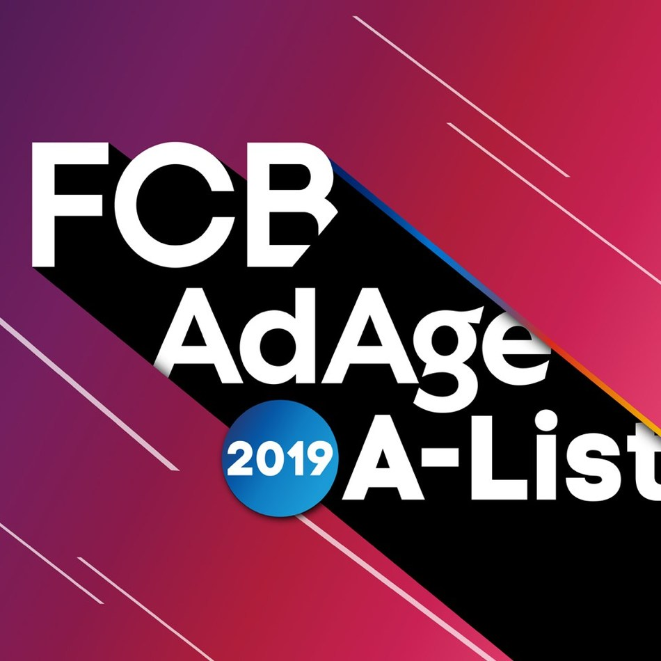 Advertising Age released the results of its annual A-List earlier this week, and Interpublic Group's FCB was recognized as one of the publication's top-ten agencies on their 2019 A-List.