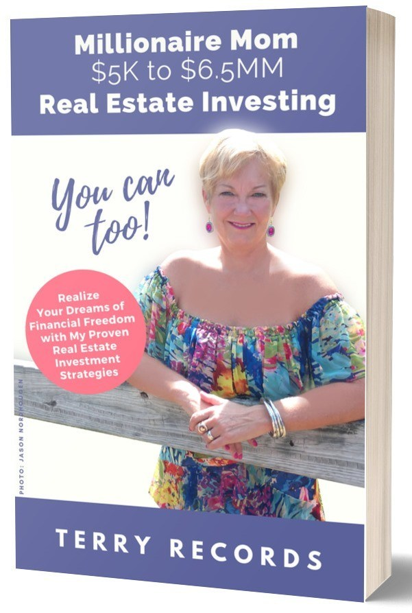 """Millionaire Mom $5K to $6.5MM: Real Estate Investing (You Can, Too!)"" tells the story of single mom turned millionaire Terry Records. She shares both her personal journey and her ""how-to"" step-by-step guide to help other women realize their own dreams of financial freedom. Publishing just in time for Mother's Day, it's a great gift to show your mom (or the lady in your life) that she's worth millions to you. Give the gift of financial serenity with Terry Records' new book sharing simple strategies in real estate investing."