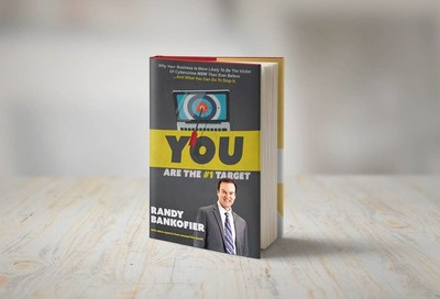 """Randy Bankofier will team up with other leading IT professionals to release the new book """"You Are The #1 Target"""", a collaboration of expert advice on helping businesses combat cyber-crime."""
