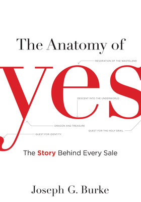The Anatomy of Yes: The Story Behind Every Sale