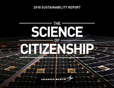 "The cover of Lockheed Martin's 2018 Sustainability Report, ""The Science of Citizenship"" features solar panels from the Insight Mars Lander, which was designed, tested and built by Lockheed Martin, and touched down on the Red Planet in 2018."