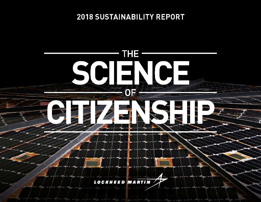 """The cover of Lockheed Martin's 2018 Sustainability Report, """"The Science of Citizenship"""" features solar panels from the Insight Mars Lander, which was designed, tested and built by Lockheed Martin, and touched down on the Red Planet in 2018."""