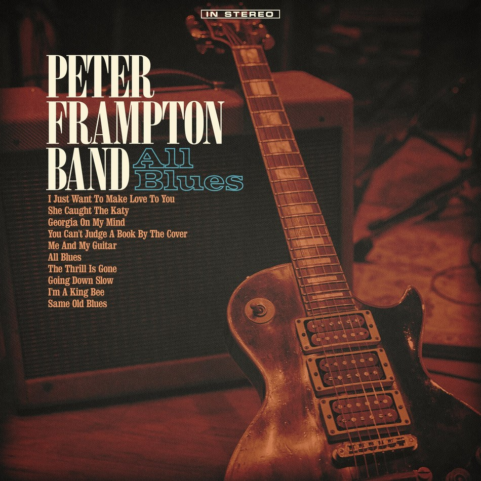 'All Blues,' the forthcoming covers album from the Peter Frampton Band, is set for release on June 7 via UMe.