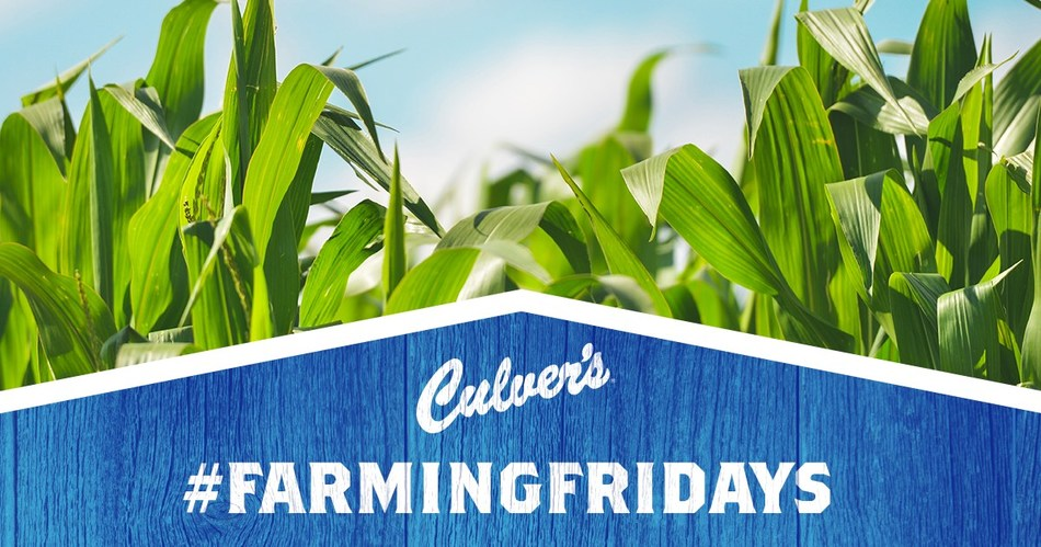 Culver's #FarmingFridays Social Media Series Returns on April 26
