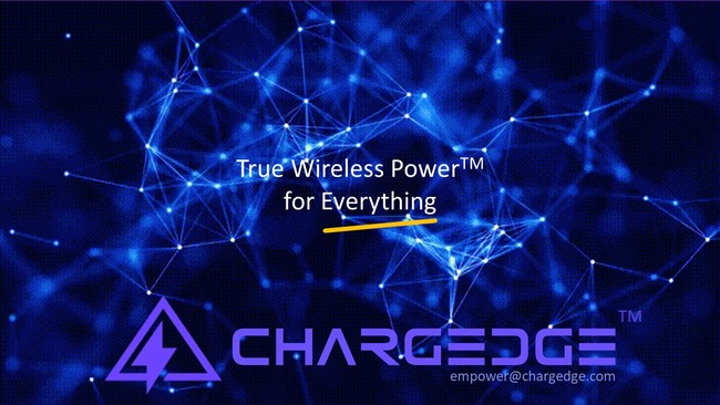 ChargEdge - True Wireless Power for Everything
