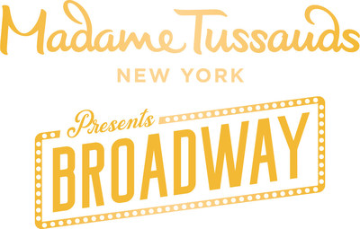 Madame Tussauds New York Presents Broadway