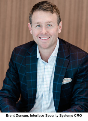 Brent Duncan, Interface Security Systems Chief Revenue Officer