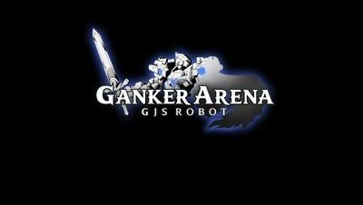 GANKER ARENA