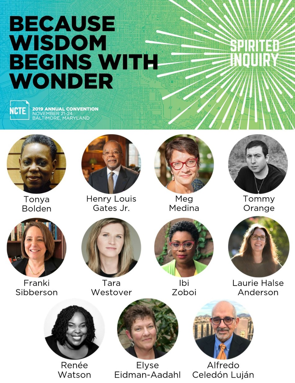 The National Council of Teachers of English has just announced an incredible array of headliners for Spirited Inquiry, their Annual Convention in Baltimore, Maryland, November 21–24, 2019. The event will draw 7,000+ literacy educators from across the country and will feature more than 600 concurrent sessions.