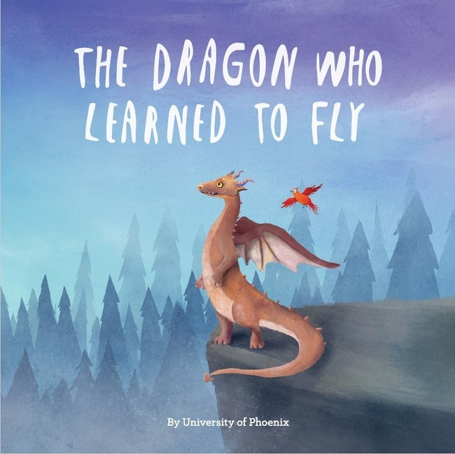University of Phoenix has self-published an original children's book, The Dragon Who Learned to Fly, which tells the story of a mother dragon who was always too busy to learn to fly – until a bird taught her how. The book honors the commitment of working parents, who find the time for education without sacrificing raising a family.