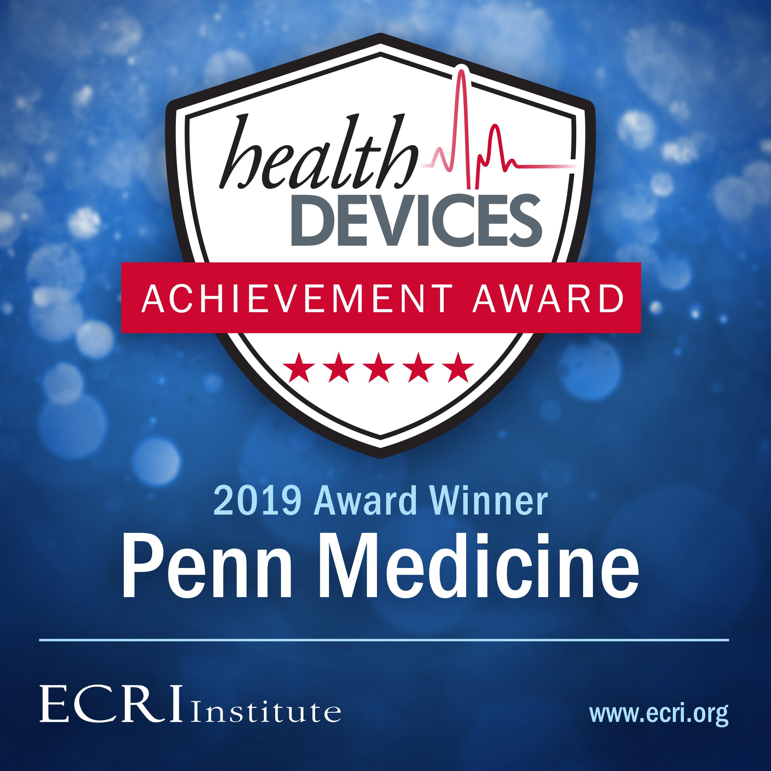 ECRI Institute Names Penn Medicine Winner of Health Devices