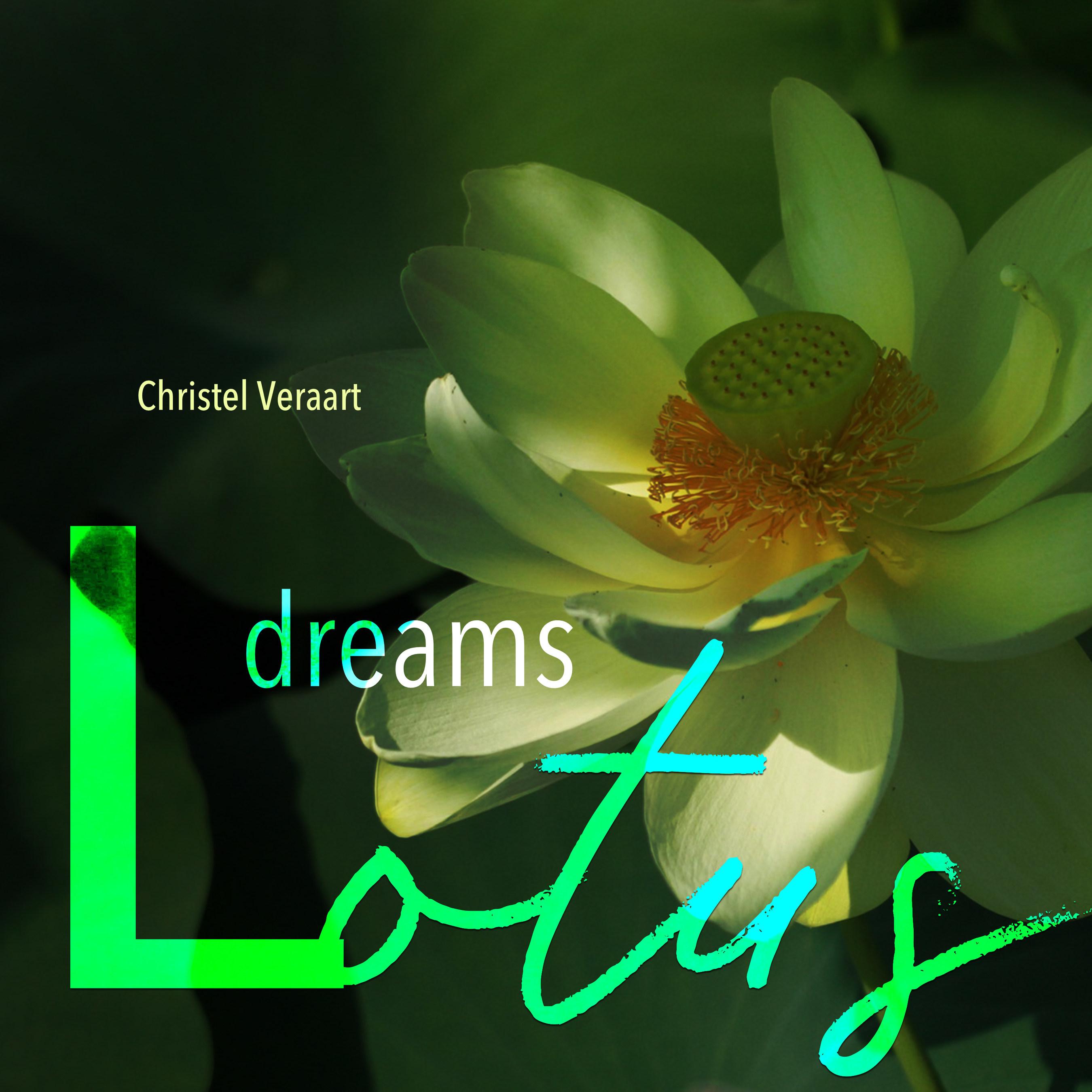 Lotus Dreams Latest Album From Award Winning Musician Christel Veraart