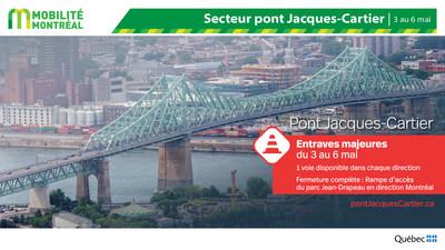 Entraves pont Jacques-Cartier, fin de semaine du 3 mai (Groupe CNW/Ministère des Transports)