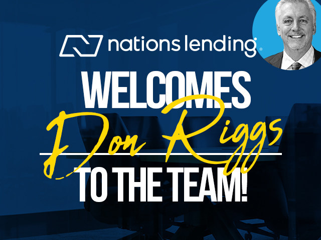 Nations Lending, a leading full-service national mortgage lender, is excited to announce the hiring of award-winning Area Sales Manager Don Riggs, expanding the company's footprint in Colorado, Kansas and Arizona.