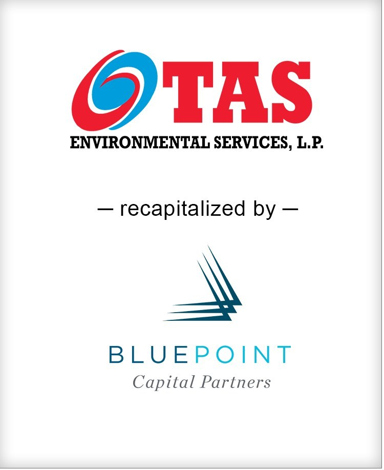 Brown Gibbons Lang & Company (BGL) is pleased to announce the recapitalization of TAS Environmental Services L.P. (TAS) by Blue Point Capital Partners IV.  BGL's Environmental & Industrial Services team served as the exclusive financial advisor to TAS in the transaction.