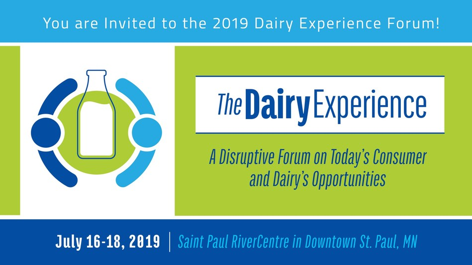 Grab your spot now for the 2019 Dairy Experience Forum in Downtown St. Paul, Minnesota July 16-18, 2019. Seats are filling up fast!