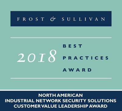 2018 North American Industrial Network Security Solutions Customer Value Leadership Award