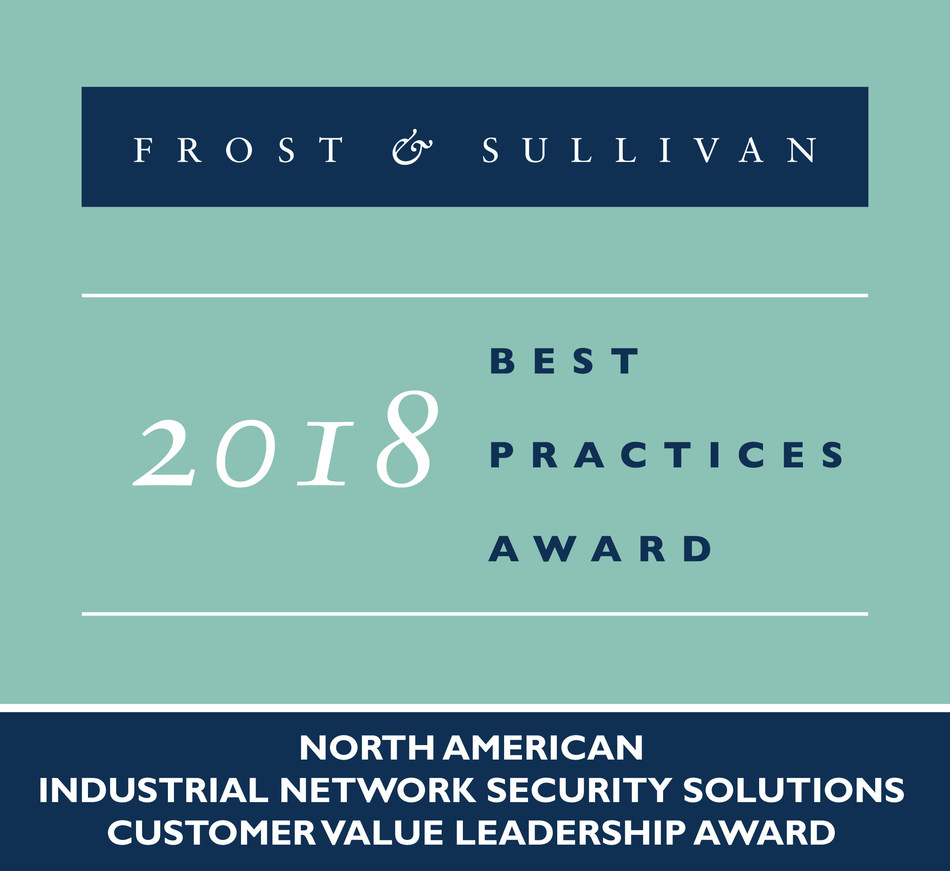 2018 North American Industrial Network Security Solutions Customer Value Leadership Award (PRNewsfoto/Frost & Sullivan)