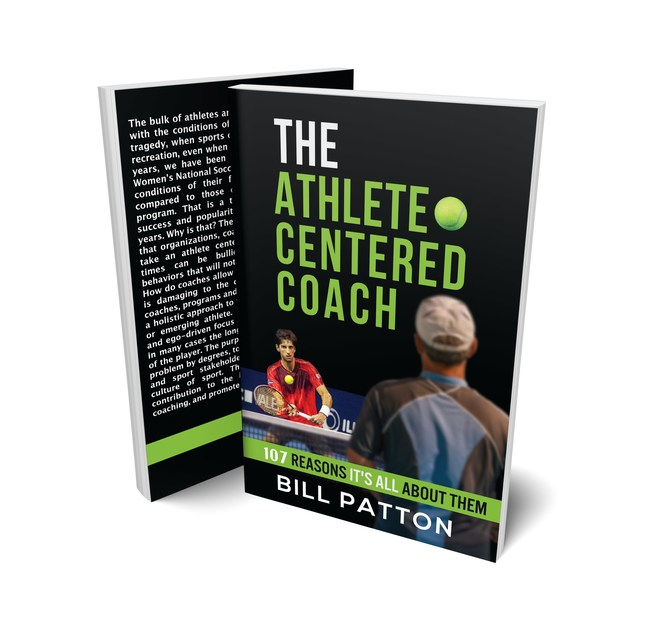 The Athlete Centered Coach: 107 Reasons It's All About Them