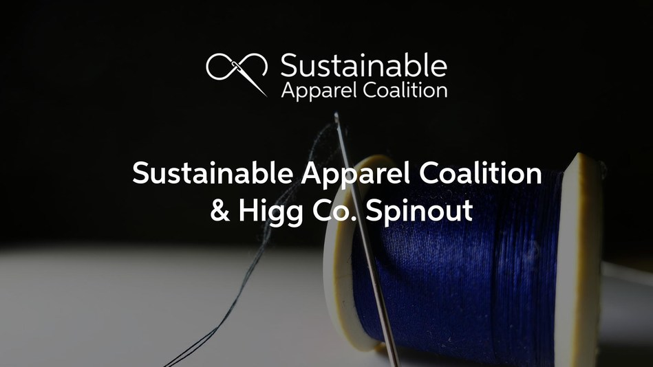 Sustainable Apparel Coalition Launches Technology Venture Higg Co. Higg Co. will increase efficiency and scale the Higg Index globally.