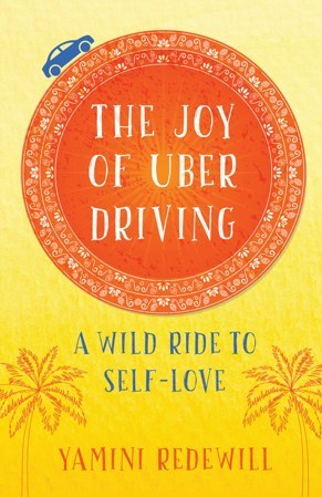 """""""The Joy of Uber Driving – A Wild Ride to Self Love"""" book cover"""