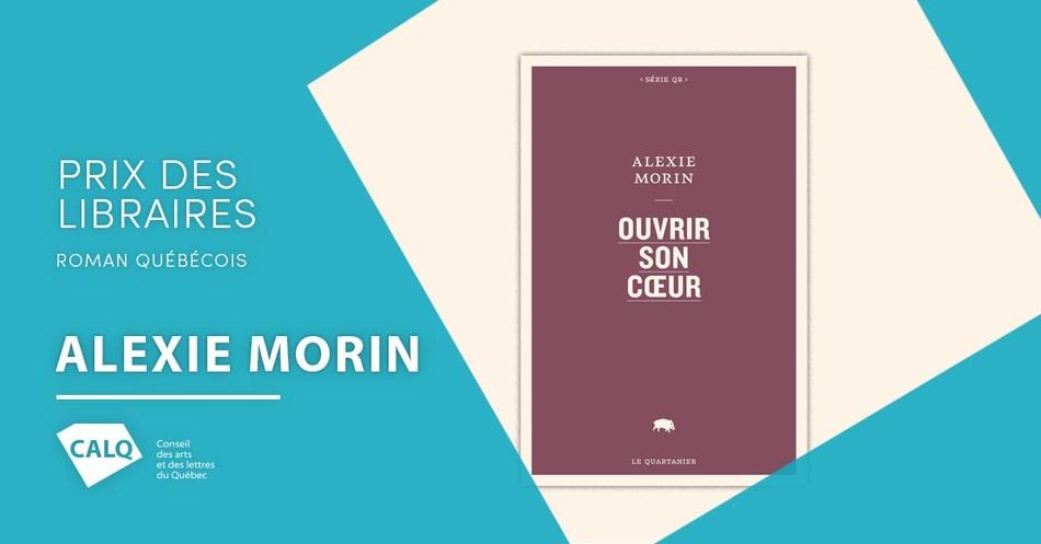 Ouvrir son coeur, livre d'Alexie Morin publié chez le Quartanier Éditeur. (Groupe CNW/Conseil des arts et des lettres du Québec)