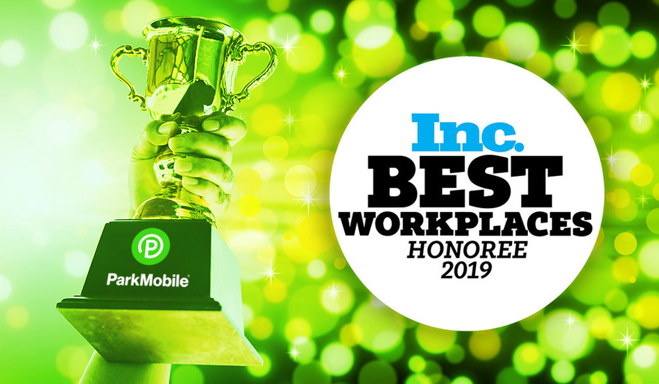 ParkMobile is one of Inc. Magazine's Best Workplaces 2019, recognizing the company's vibrant culture and strong employee engagement.