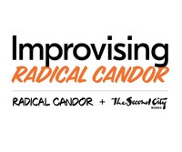 Radical Candor and Second City Works