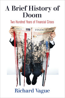 """Just when U.S. regulators and lenders are showing signs of forgetting the lessons of the 2008 financial crisis, Richard Vague comes out with this timely treatise on the dangers of excessive private debt. Deeply researched yet easily understandable, it's must-reading for anyone who wants to understand the financial crises of the past- and anticipate the catastrophes of the future.""-Rich Miller, Bloomberg News"