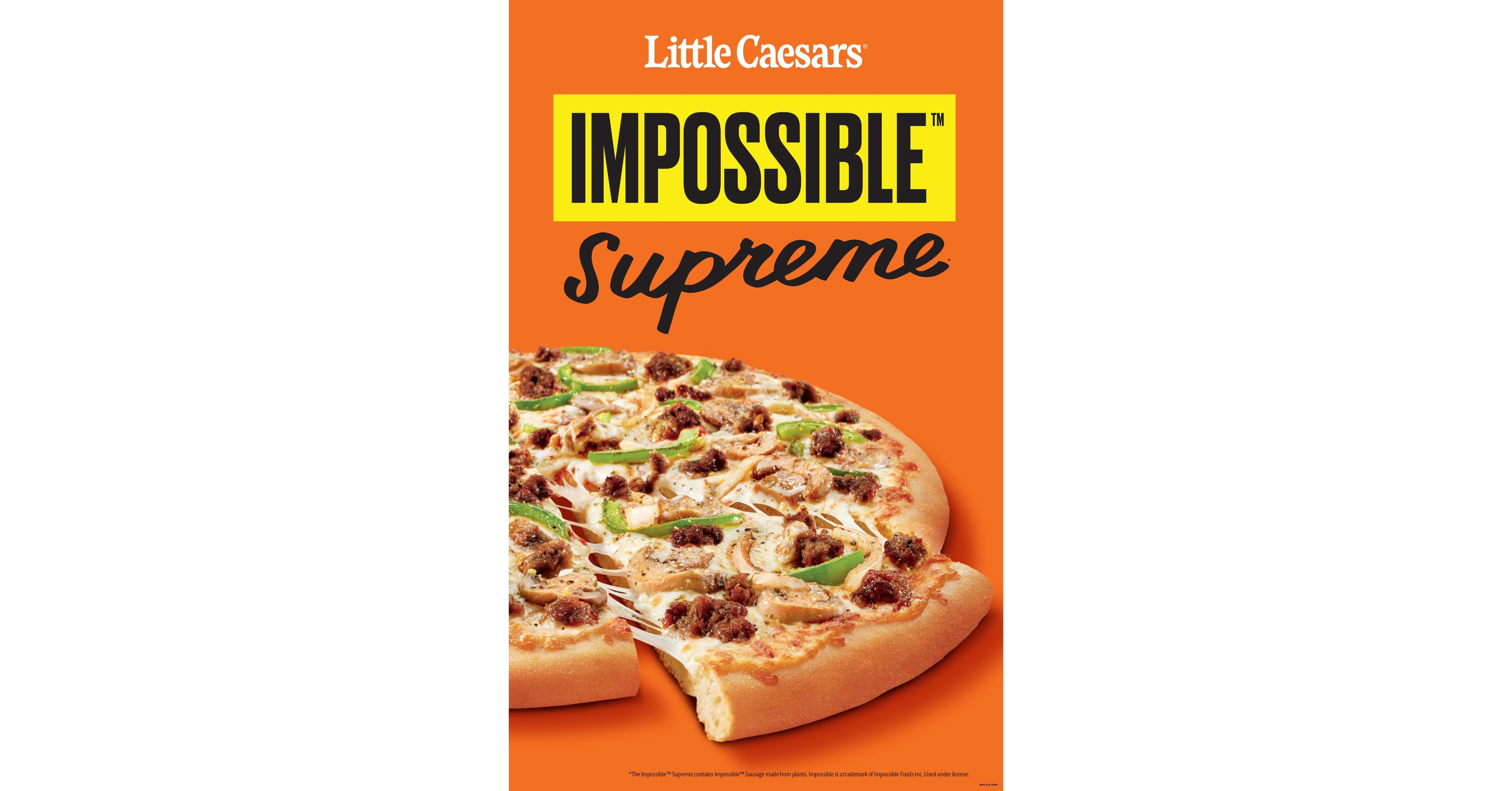 Little Caesars And Impossible Foods Team Up For Impossible Supreme Pizza