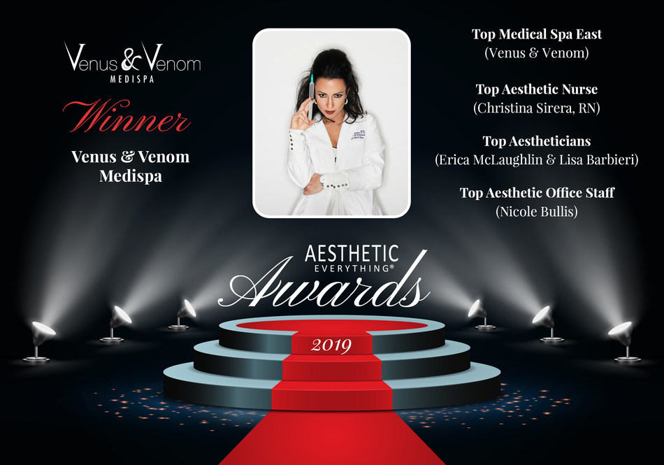"""Venus and Venom Medispa Receives """"Top Medical Spa East"""" and Four Other Awards in the Aesthetic Everything® 2019 Aesthetic and Cosmetic Medicine Awards"""