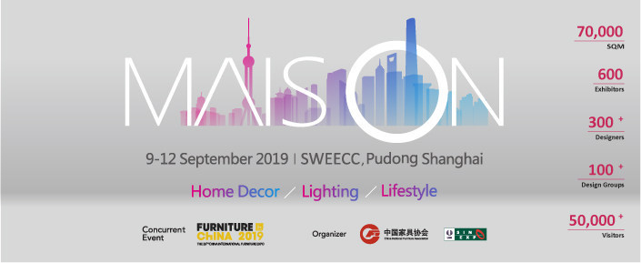 Maison Shanghai is a professional trade show dedicated to providing business platform of high efficiency for seller and buyers to source products - lighting and home decor - and exchange information in range of global furnishing markets, during every September, in Pudong, Shanghai.
