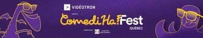 Le ComediHa! Fest-Québec se déroulera du 7 au 18 août 2019. (Groupe CNW/Festival international du rire ComediHa!)