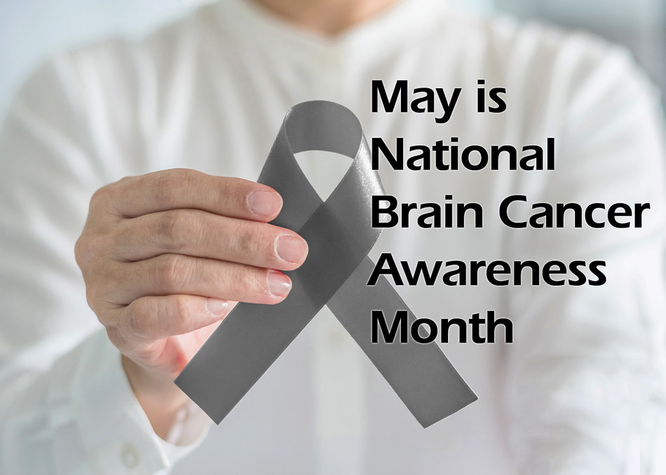May is National Brain Cancer Awareness Month.