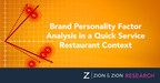 Zion & Zion Conducts Brand Personality Factor Analysis in a Quick Service Restaurant Context