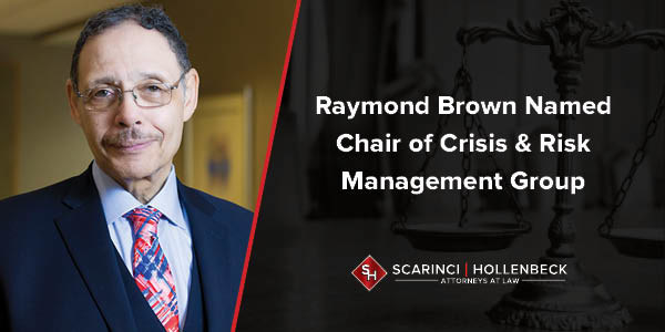 Scarinci Hollenbeck is pleased to announce that Partner Raymond M. Brown has been named Chair of the firm's Crisis & Risk Management practice group.