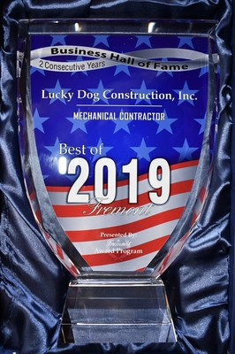 Business Hall of Fame 2019 Lucky Dog Construction Best Mechanical Contractor Fremont- 2 Consecutive Years!