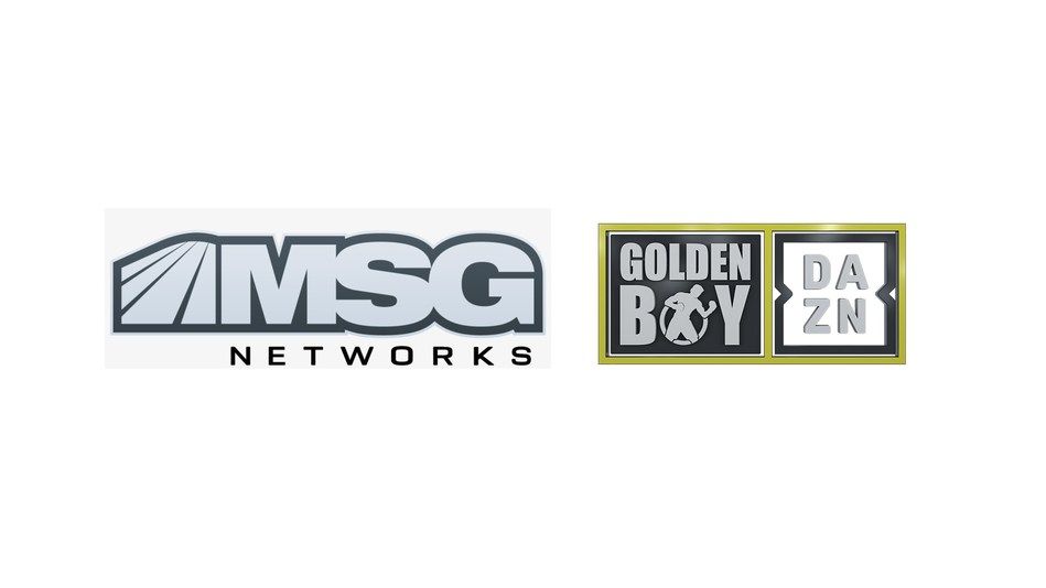 MSG NETWORKS TO AIR GOLDEN BOY DAZN THURSDAY NIGHT FIGHTS SERIES