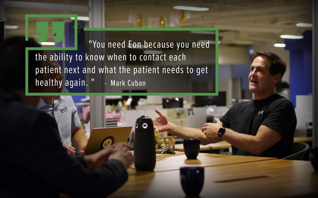 """""""You need Eon because you need the ability to know when to contact each patient next and what the patient needs to get healthy again."""""""