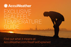 New AccuWeather RealFeel® Temperature Guide Will Enhance Outdoor Safety, Health and Comfort