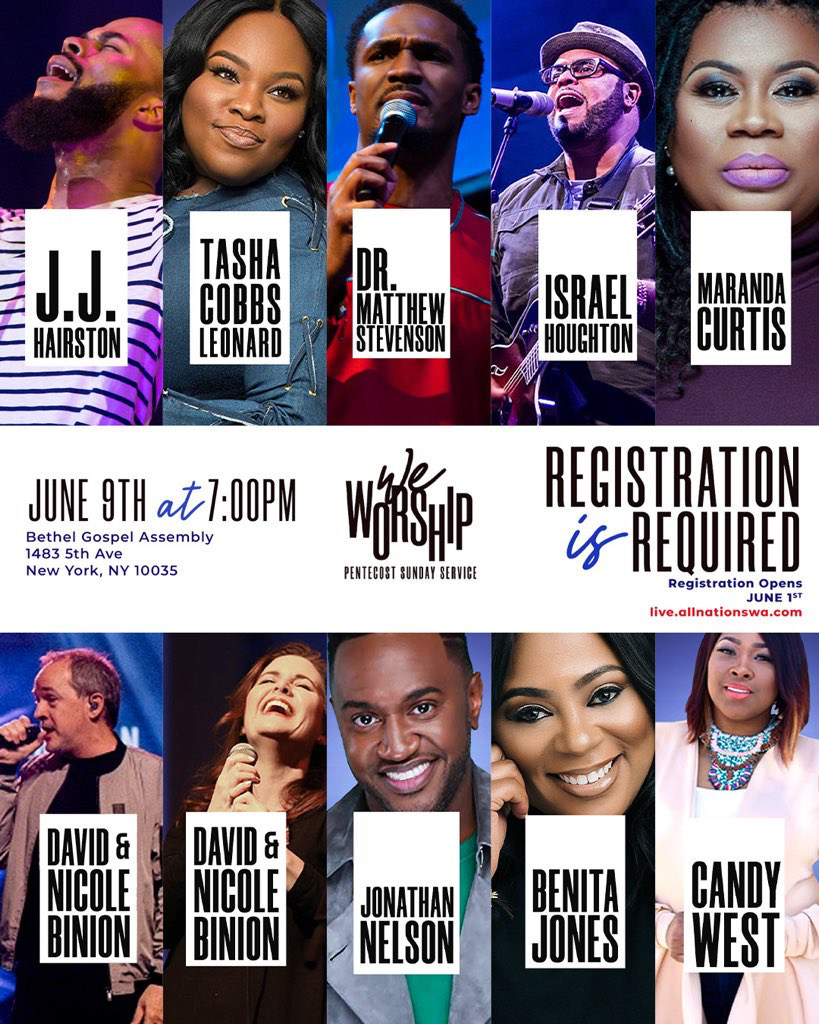 ALL NATIONS WORSHIP ASSEMBLY (ANWA) PRESENTS ANWA LIVE NY 'WE WORSHIP' PENTECOST SUNDAY SERVICE IN NEW YORK ON JUNE 9th WITH APOSTLE MATTHEW STEVENSON, TASHA COBBS LEONARD, J.J. HAIRSTON, ISRAEL HOUGHTON, MARANDA CURTIS, DAVID & NICOLE BINION, JONATHAN NELSON, BENITA JONES, CANDY WEST AT BETHEL GOSPEL ASSEMBLY  www.allnationswa.com