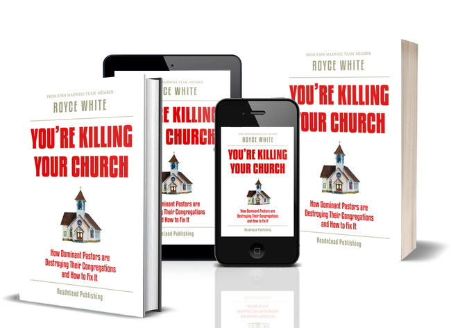 ReadnLead Publishing Announces Upcoming Book Release: 'You're Killing Your Church: How Dominant Pastors Are Destroying Their Congregations and How to Fix It'