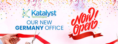 Katalyst Technologies Announces Expansion into Germany Market with Opening of Frankfurt Office