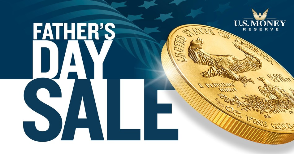 U.S. Money Reserve Announces Father's Day Sale on 1/10 oz. Gold American Eagle