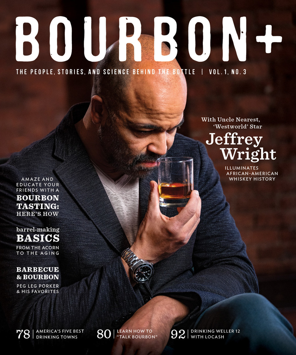 Bourbon+ Summer 2019 Issue Features Jeffrey Wright and Uncle Nearest Premium Whiskey on Cover