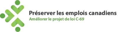Préserver les emplois canadiens (Groupe CNW/Préserver les emplois canadiens)