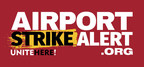 UNITE HERE Airline Catering Workers in 13 Cities Vote Nearly 100% Unanimous in Favor of Striking When And if Released