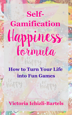 Self-Gamification Happiness Formula book cover
