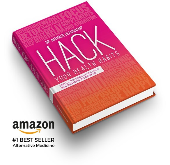 Hack Your Health Habits: Simple Action-Driven, Natural Health Solutions for People On the Go!
